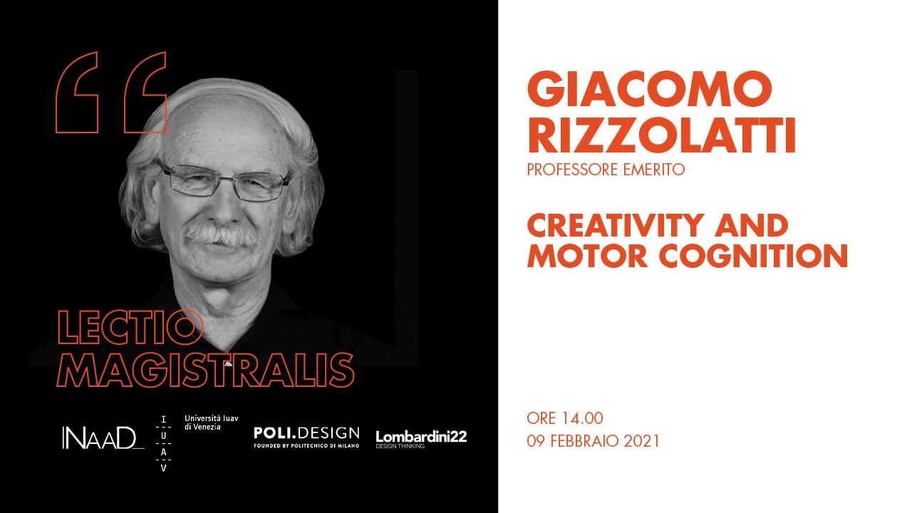 Creativity and Motor Cognition - Giacomo Rizzolatti post LN 2