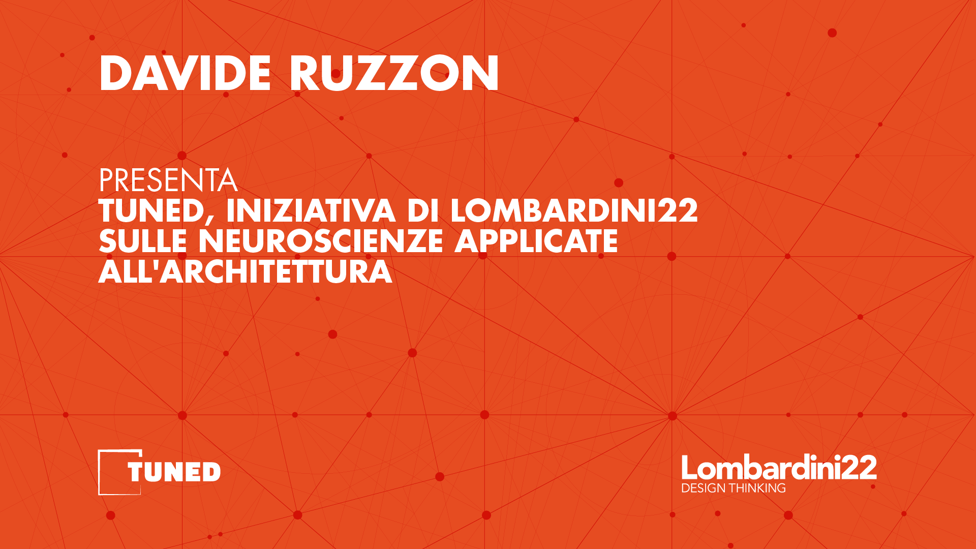 TUNED - Neuroscienze applicate all'architettura - Grafiche video ITA