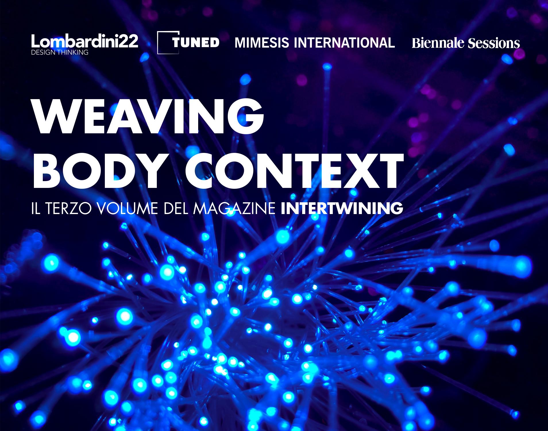 INTERTWINING Weaving Body Context - Intertwining 2 1